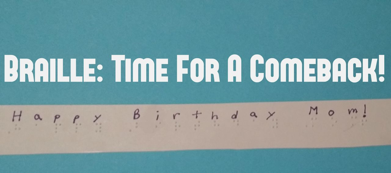 My son, Joseph, Brailled this birthday card for me.