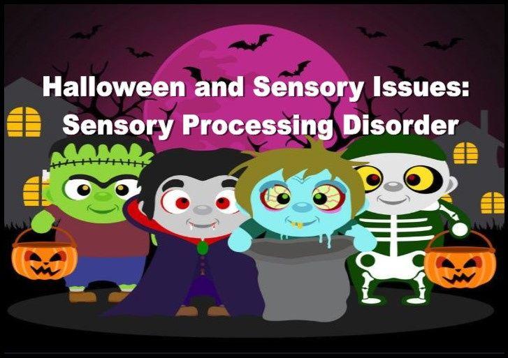 Halloween and Sensory Processing Disorder
